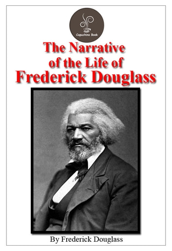 an essay on the narrative of the life of frederick douglass [professor's name] [writer's name] [course title] [date] narrative of the life of frederick douglass frederick douglass is one of the most influential black ame.