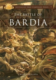 The Battle of Bardia ebook by Craig Stockings