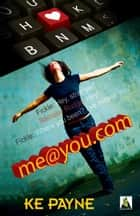 me@you.com ebook by KE Payne