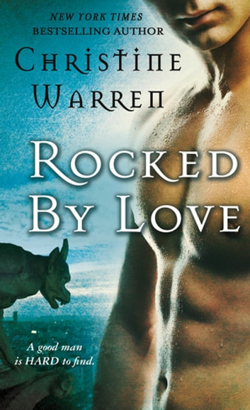 Rocked by Love - A Beauty and Beast Novel ebook by Christine Warren