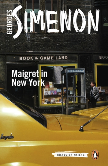Maigret in New York ebook by Georges Simenon
