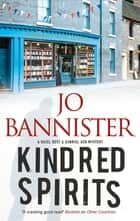 Kindred Spirits - A British police procedural ebook by Jo Bannister