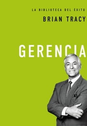 Gerencia ebook by Brian Tracy