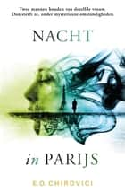 Nacht in Parijs ebook by Eugen O. Chirovici, Marike Groot, Sander Brink