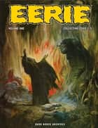 Eerie Archives Volume 1 - Collecting Eerie 1-5 ebook by