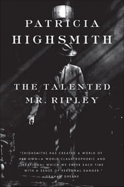 The Talented Mr. Ripley ebook by Patricia Highsmith