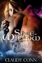 Shee Willow-Legend ebook by