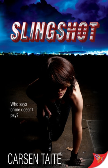Slingshot ebook by Carsen Taite