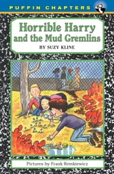 Horrible Harry and the Mud Gremlins ebook by Suzy Kline