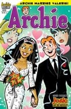 Archie #632 ebook by Dan Parent, Rich Koslowski, Jack Morelli,...