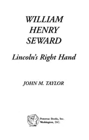 William Henry Seward ebook by John M. Taylor
