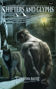 Shifters And Glyphs ebook by Christina Bauer