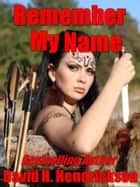 Remember My Name ebook by