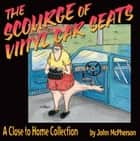 The Scourge of Vinyl Car Seats ebook by John McPherson
