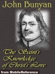 The Saint's Knowledge Of Christ's Love (Mobi Classics)