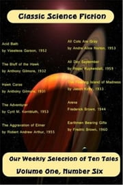 Classic Science Fiction Volume One Number Six ebook by Various