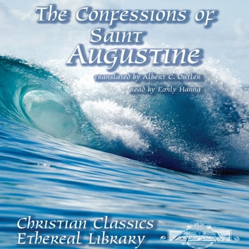 The Confessions of Saint Augustine audiobook by Saint Augustine