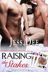 Raising the Stakes ebook by Jess Dee