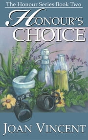 Honour's Choice The Honour Series Book Two ebook by Joan Vincent