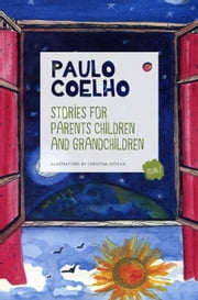 Stories for parents children and grandchildren - Volume 2 ebook by Paulo Coelho