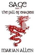 The Fall of Onagros ebook by Marian Allen