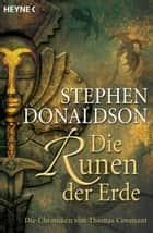Die Runen der Erde - Die Chroniken von Thomas Covenant Bd. 3 ebook by Ciruelo, Momo Evers, Wulf Bergner,...