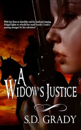 A Widow's Justice ebook by SD Grady