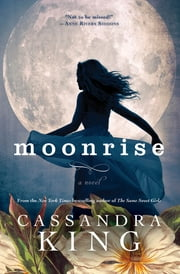 Moonrise ebook by Cassandra King