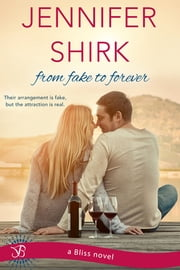 From Fake to Forever ebook by Jennifer Shirk