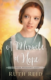 A Miracle of Hope ebook by Ruth Reid
