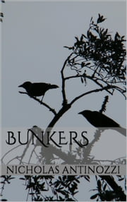 Bunkers ebook by Nicholas Antinozzi