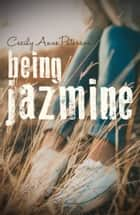 Being Jazmine (Invisible Series Book 3) ebook by Cecily Anne Paterson