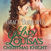 Lady Louisa's Christmas Knight audiobook by Grace Burrowes