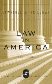 Law in America - A Short History ebook by Lawrence M. Friedman