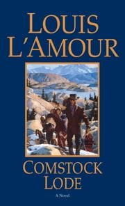 Comstock Lode ebook by Louis L'Amour