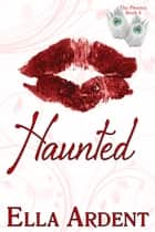 Haunted ebook by Ella Ardent