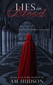 Lies in Blood ebook by A. M. Hudson