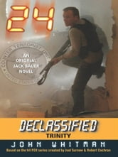 24 Declassified: Trinity ebook by John Whitman