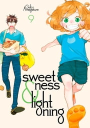Sweetness and Lightning - Volume 9 ebook by Gido Amagakure