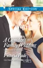 A Camden Family Wedding ebook by Victoria Pade