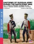 Uniforms of Russian army during the Napoleonic war Vol. 11 ebook by Aleksandr Vasilevich Viskovatov