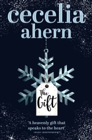 The Gift ebook by Cecelia Ahern
