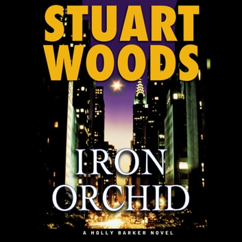 Iron Orchid audiobook by Stuart Woods