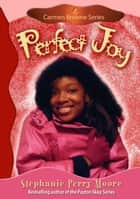 Perfect Joy ebook by Stephanie Perry Moore