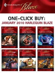 One-Click Buy: January 2010 Harlequin Blaze - Moonstruck\Midnight Resolutions\Sexy Ms. Takes\Her Secret Fling\His Final Seduction ebook by Tori Carrington,Tawny Weber,Julie Kenner,Kathleen O'Reilly,Jo Leigh,Sarah Mayberry