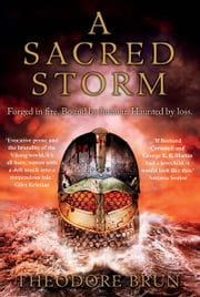 A Sacred Storm ebook by Theodore Brun