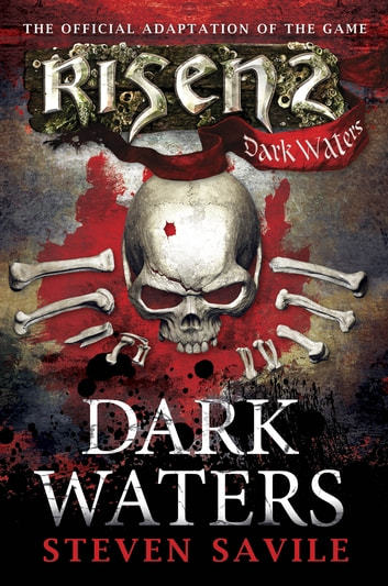 Risen: Dark Waters ebook by Steven Savile