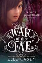 Portal Guardians ebook by Elle Casey