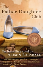 The Father-Daughter Club ebook by Alison Ragsdale