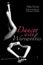 Dances with Werewolves ebook by Niki Flynn